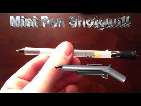 How to Make a Mini Pen Shotgun