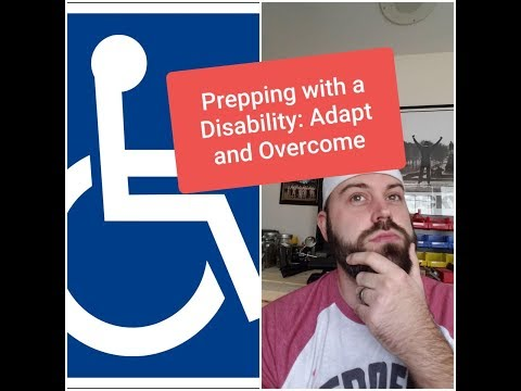 Prepping with a Disability: Dont Let It Stop You