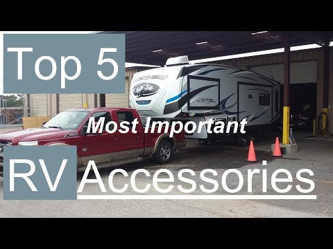 Top 5 Most Important RV Accessories   Best RV Gadgets   Best RV Upgrades   Best RV Modifications