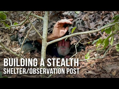 Building a Stealth Shelter/Observation Post   ON Three