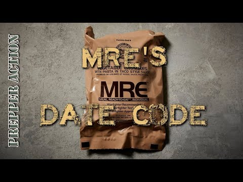 MRE's Understanding the date code (10 year old MRE)