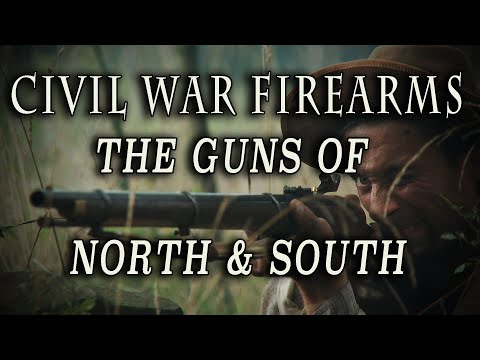 """""""Civil War Firearms: The Guns of North & South"""" Full Documentary"""