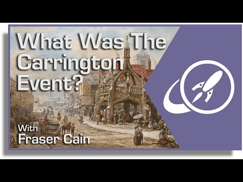 What Was the Carrington Event? - The Most Powerful Solar Storm on Record