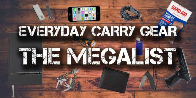 everyday carry gear the megalist