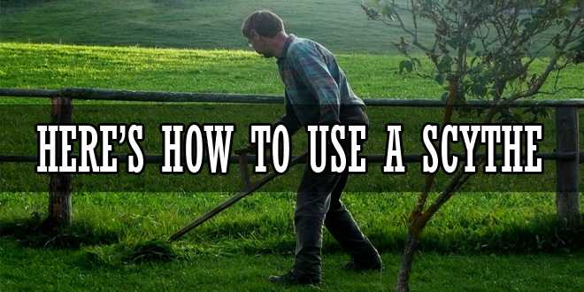 how to use a scythe