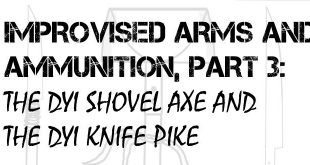 DYI Shovel Axe and DYI Knife Pike