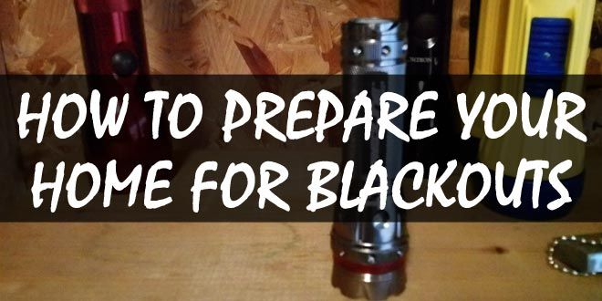 how to prep home for blackouts