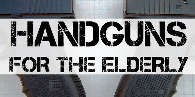 handguns for the elderly featured image