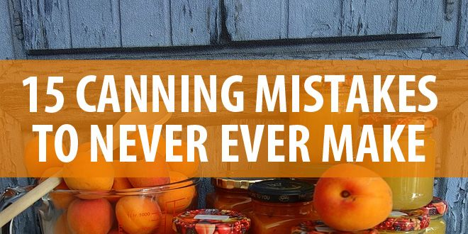 canning mistakes featured image
