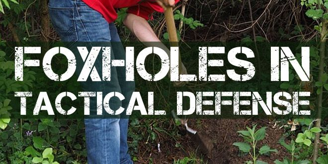foxholes in-tactical defense featured image