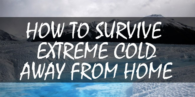 how to survive extreme cold featured image