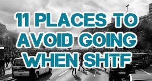 11 Places to Avoid Going When SHTF