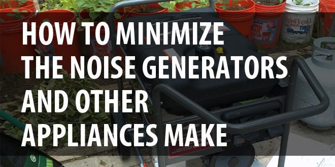 minimize generator noise featured