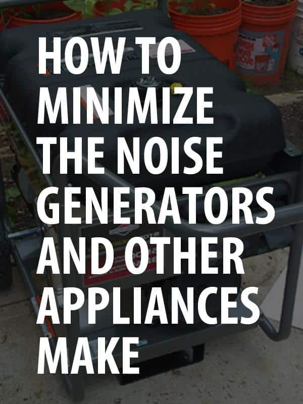 minimize generator noise pinterest