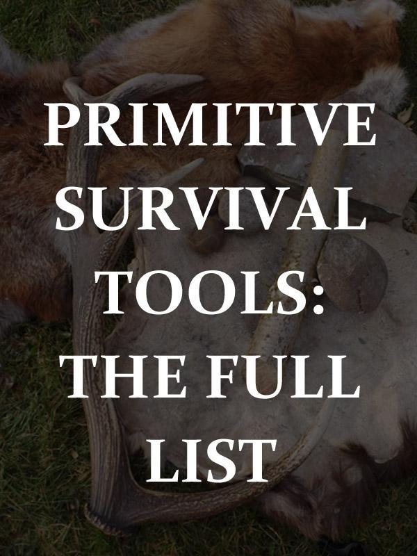 primitive survival tools pinterest