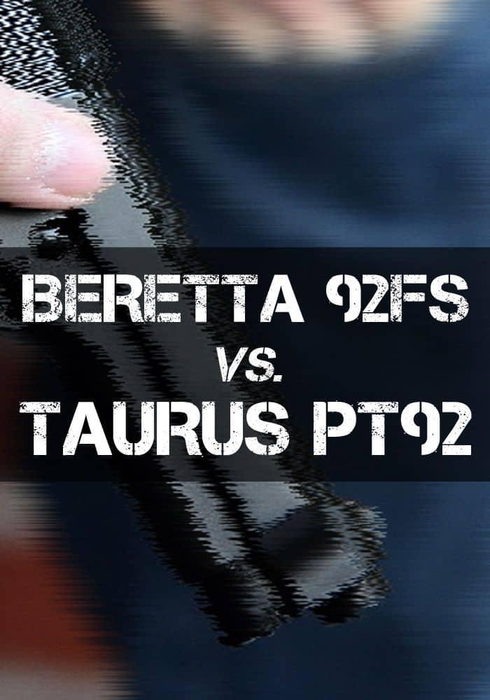 beretta 92fs vs taurus pt92 pinterest