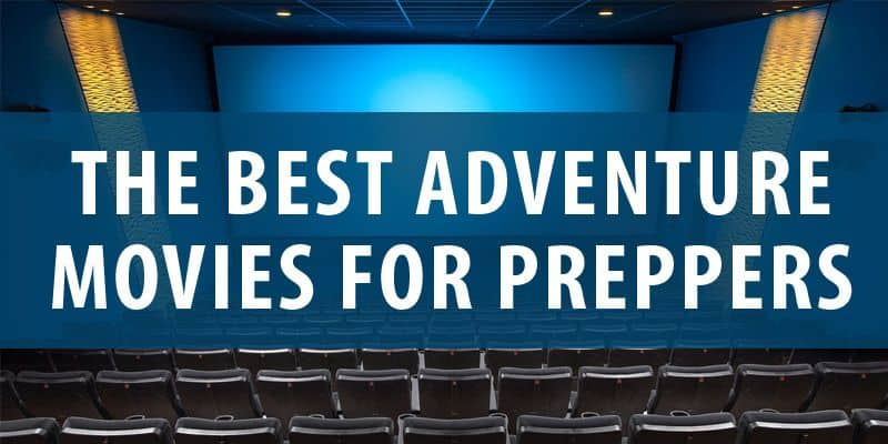 preppers adventure movies post