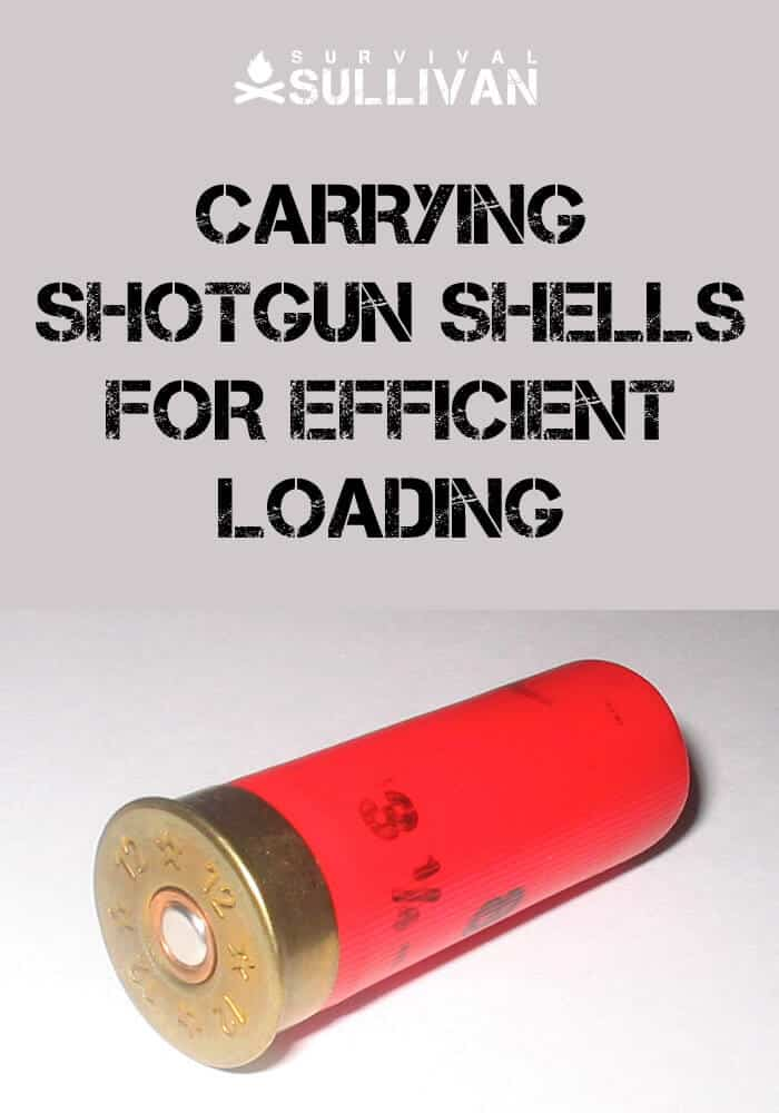 carrying shotgun shells