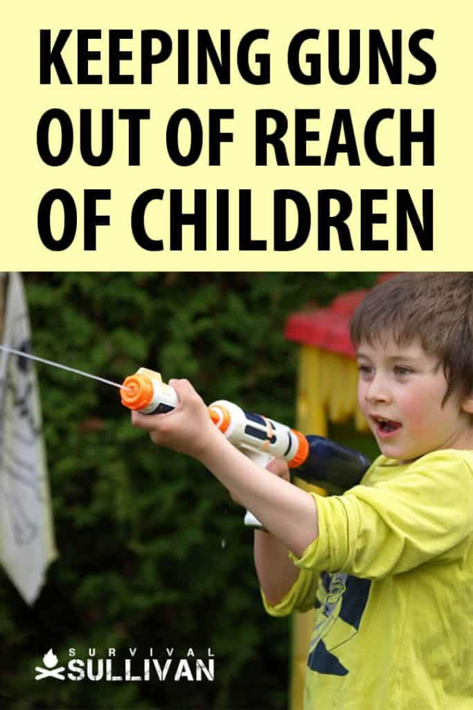 guns away from children pinterest