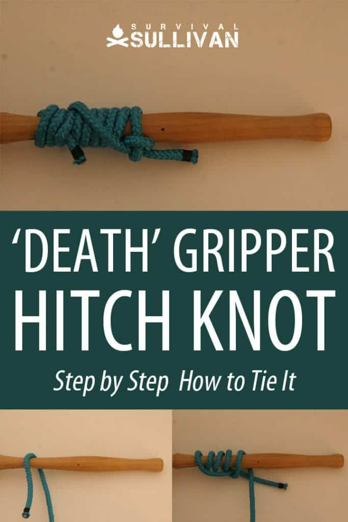 death gripper hitch knot pinterest