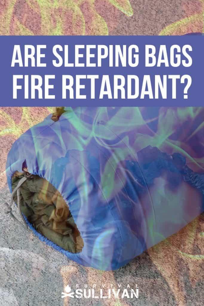 sleeping bags fire retardant Pinterest image
