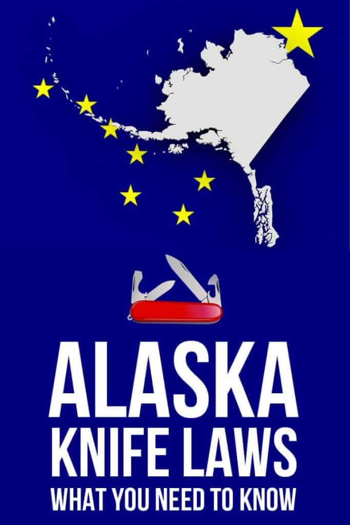 Alaska state knife laws pinterest image