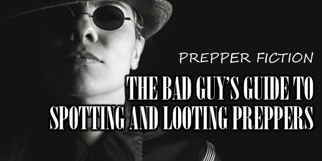 bad guy guide to preppers