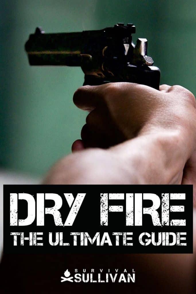dry fire Pinterest