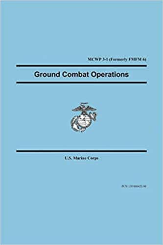 Marine Corps. Ground Combat Operations cover
