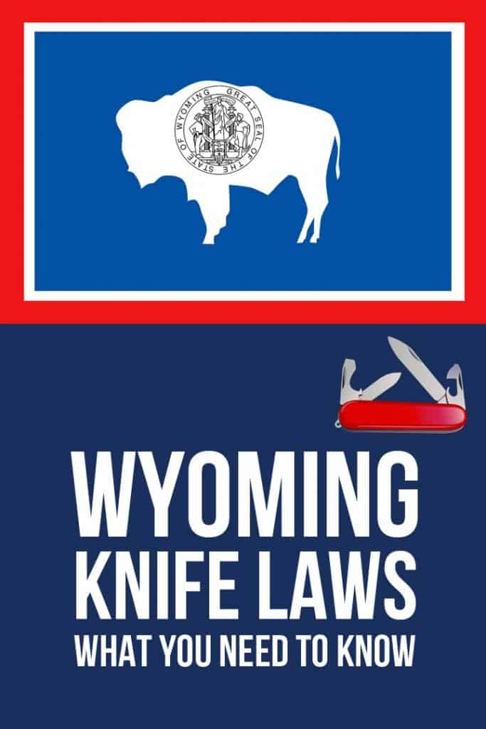 Wyoming knife laws Pinterest image