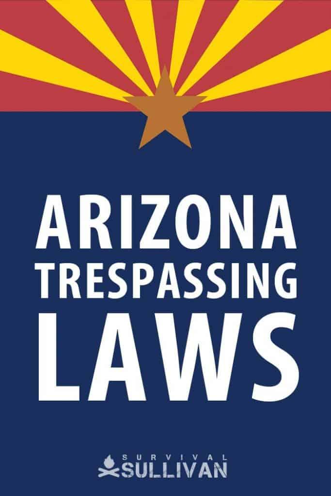 Arizona trespassing laws pinterest