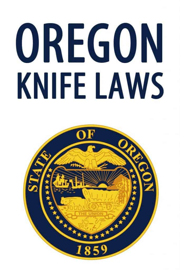 Oregon knife laws Pinterest