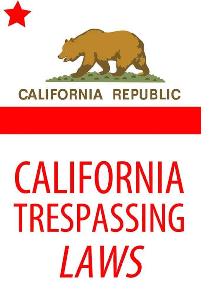 California trespassing laws Pinterest image