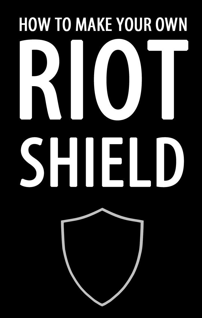 homemade riot shield Pinterest