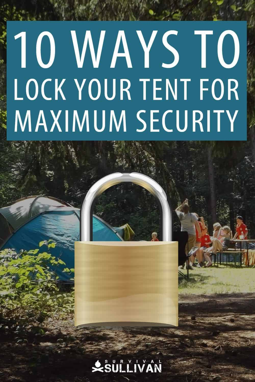 locking your tent pinterest image